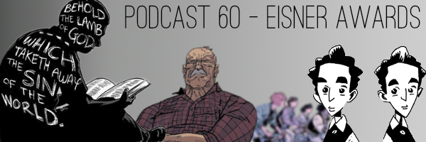 ConSequential Podcast Episode 60 - The Eisner Awards