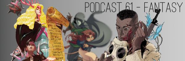 Podcast 61 - Fantasy — Haunted Phonograph