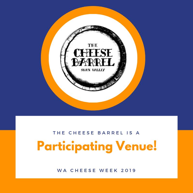 THE CHEESE BARREL WA CHEESE WEEK