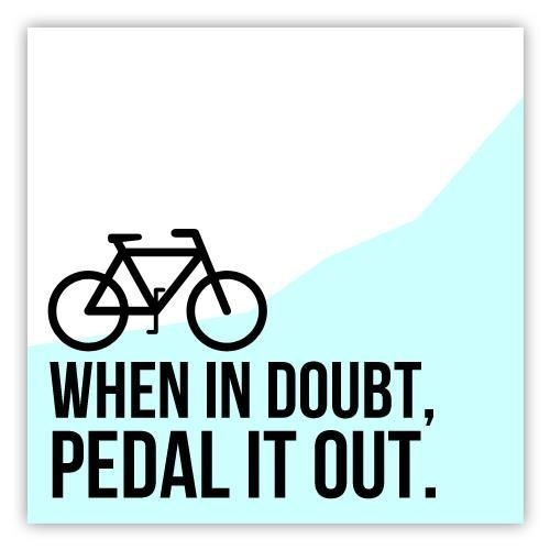 When in doubt, pedal it out! . . . #cycling #cyclingphotos #cyclingenthusiast #cyclist #brooklyncyclist #Nycyclist #bikeshop #brooklynbikeshop #bikerepairs #nycbikeshop #nycbikerepairs #cyclinglife #bicycle #triathlon ##cycle #cyclingshots #biking #stravacycling #fixedgear #roadcycling #roadbike #bicycles #bikeride #fromwhereiride #bikerace #cyclingrace