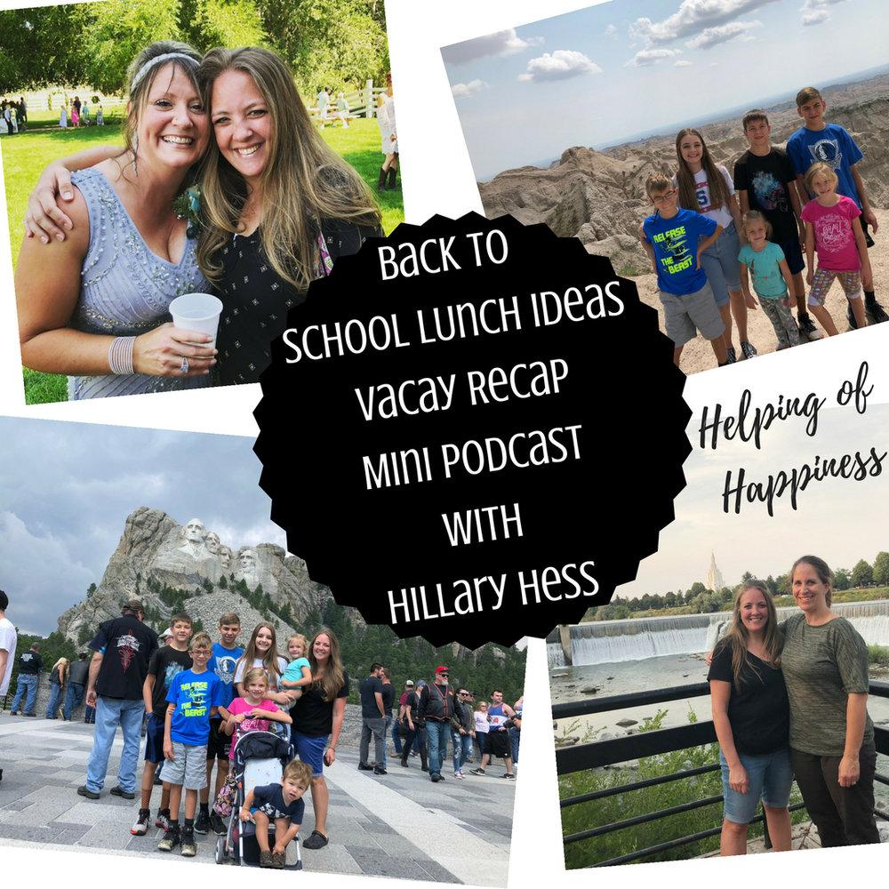 School LUnchesVacay RecapMini podcastwithHillary Hess 2.jpg