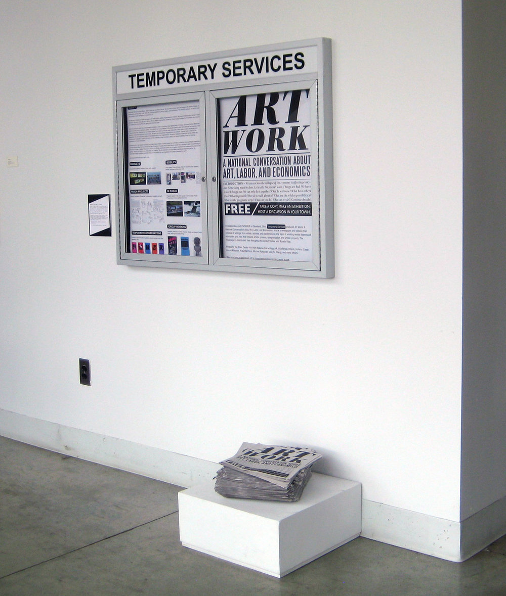 Temporary Services, Art Work: A National Conversation About Art , Labor, and Economics;32-page newspaper and conversation series