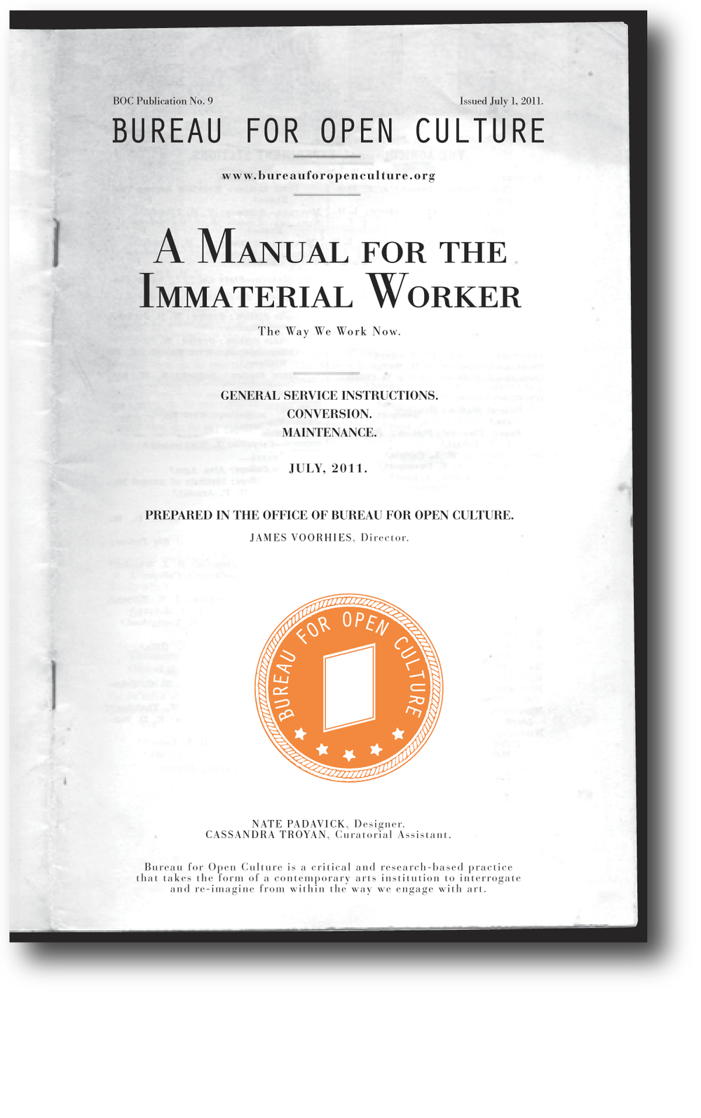 A Manual for the Immaterial Worker , published by Printed Matter, 2011; designed by Nate Padavick; 12 pages; 8.5 x 5.75 inches