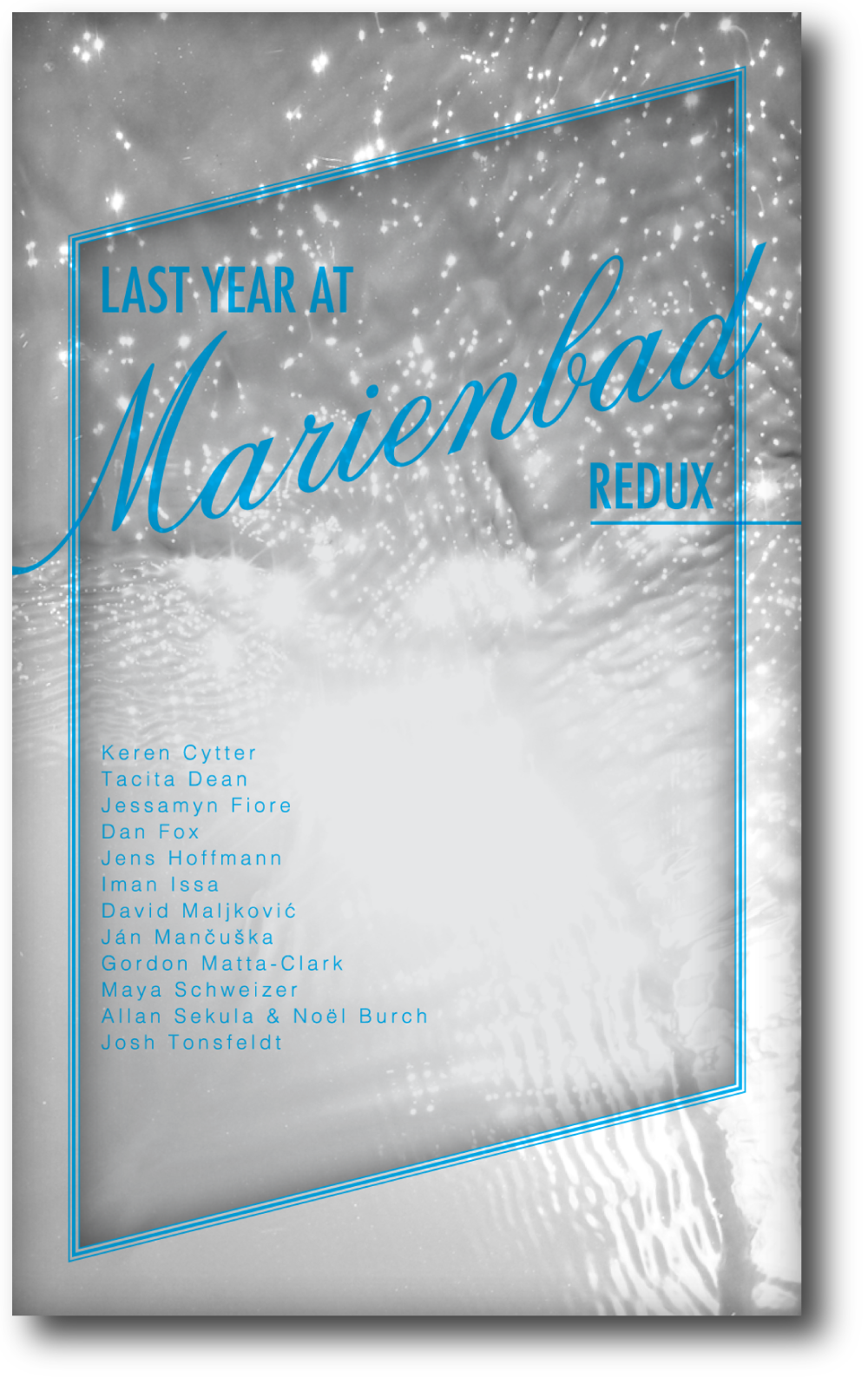 Last Year at Marienbad redux , published by Bureau for Open Culture, 2013; designed by Nate Padavick; 80 pages; 11 x 6.67 inches