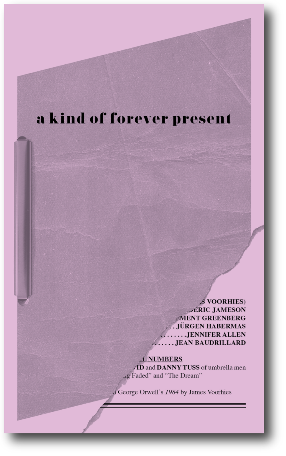 a kind of forever present , published by Bureau for Open Culture, 2011; designed by Nate Padavick;32 pages;8.25 x 5 inches