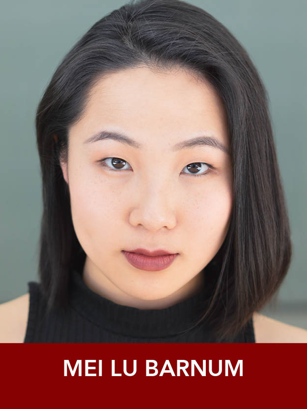 MEI LU BARNUM  ( Ensemble ) is a rising senior Musical Theatre major at Point Park University. From the Boston area, she's performed with theaters throughout New England and is excited to be returning to Reagle!