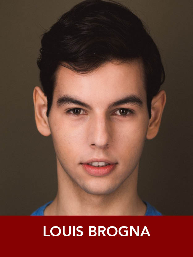 LOUIS BROGNA  ( Sailor ) is returning to Reagle for  Anything Goes . Credits include:  42nd Street, Show Boat, Joseph  (Reagle). Louis is a senior at the Boston Conservatory. He thanks friends and family for their support. LouisBrogna.com