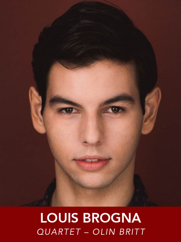 LOUIS BROGNA  ( Olin Britt ) is returning to Reagle once again .  Credits include:  Anything Goes, 42nd Street, Show Boat, Joseph, Millie  (Reagle). Louis is a senior at the Boston Conservatory. He thanks friends and family for their support. louisbrogna.com