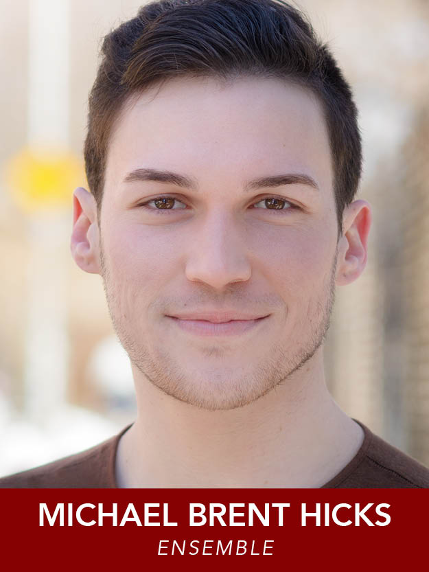 MICHAEL BRENT HICKS  ( Ensemble ) is a graduate of the Boston Conservatory. He was just seen in  Anything Goes  at Reagle and is happy to be back. He will be moving to NYC in September. #craft @michaelbhicksjr michaelbrenthicks.com