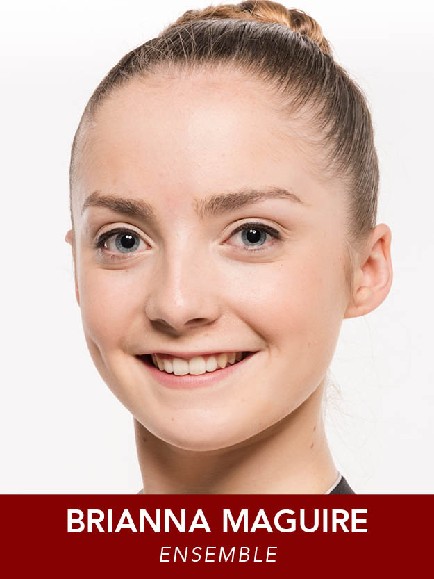 BRIANNA MAGUIRE  ( Ensemble ) is thrilled to be returning to Reagle! Other RMT: The Music Man, Carousel, Annie, It's Christmas Time (Clara). University of North Carolina School of the Arts BFA Contemporary Dance 2020.