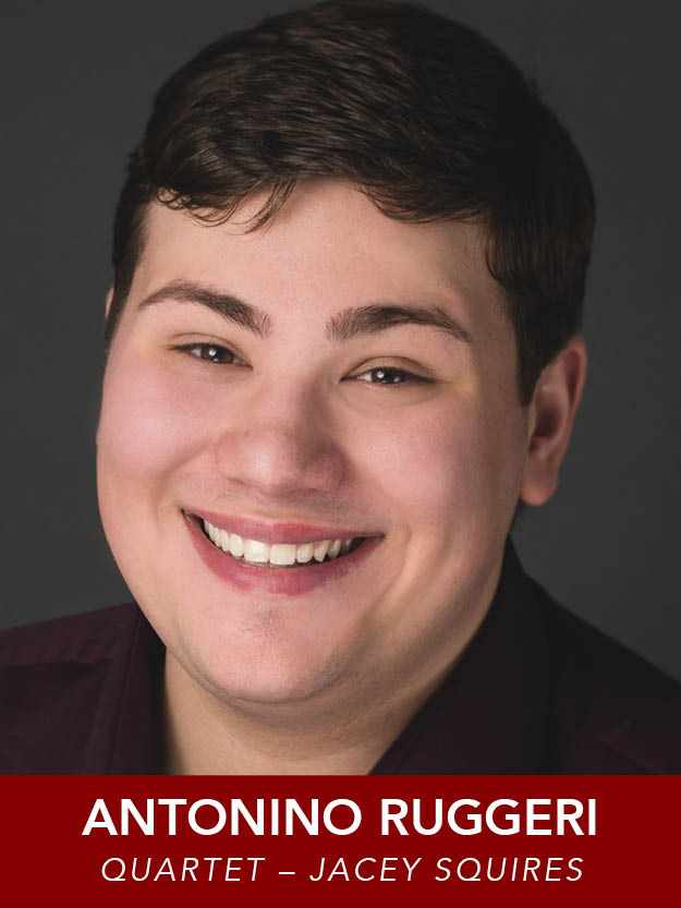 ANTONINO RUGGERI  ( Ensemble ) is excited to be returning to RMT in  The Music Man ! Favorite shows include  Spelling Bee  (Barfee),  Legally Blonde  (Emmett) and  Sweeney Todd  (Pirelli). Emerson College B.F.A. Musical Theatre 2021.
