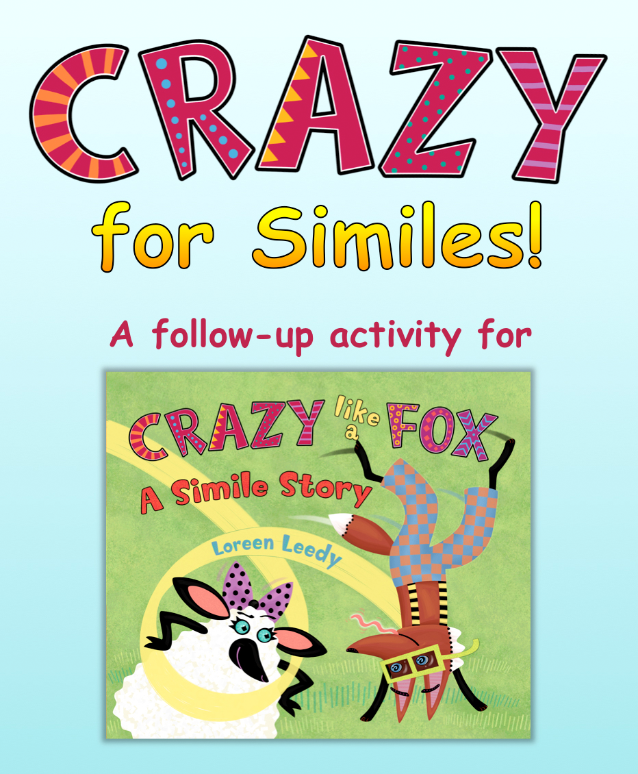 Use this FREE presentation as a follow-up to reading Crazy Like a Fox: A Simile Story. Click on cover to preview.