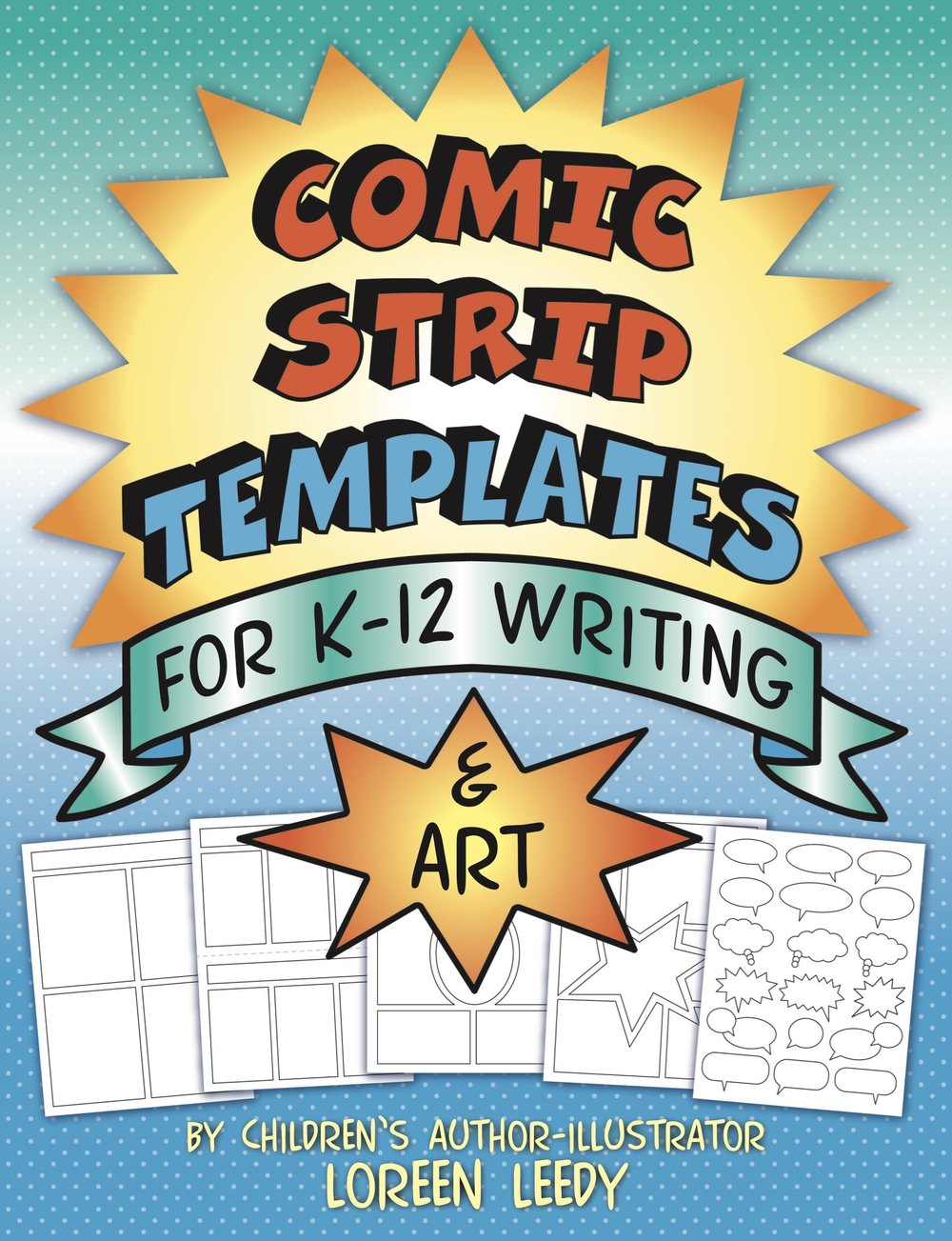 Comic strip templates for Kindergarten through 12th grade writing and art