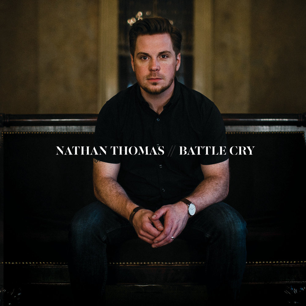 """NATHAN'S EP """"BATTLE CRY"""" IS NOW AVAILABLE ON APPLE MUSIC, SPOTIFY, PANDORA AND ALL OTHER MEDIA OUTLETS!"""