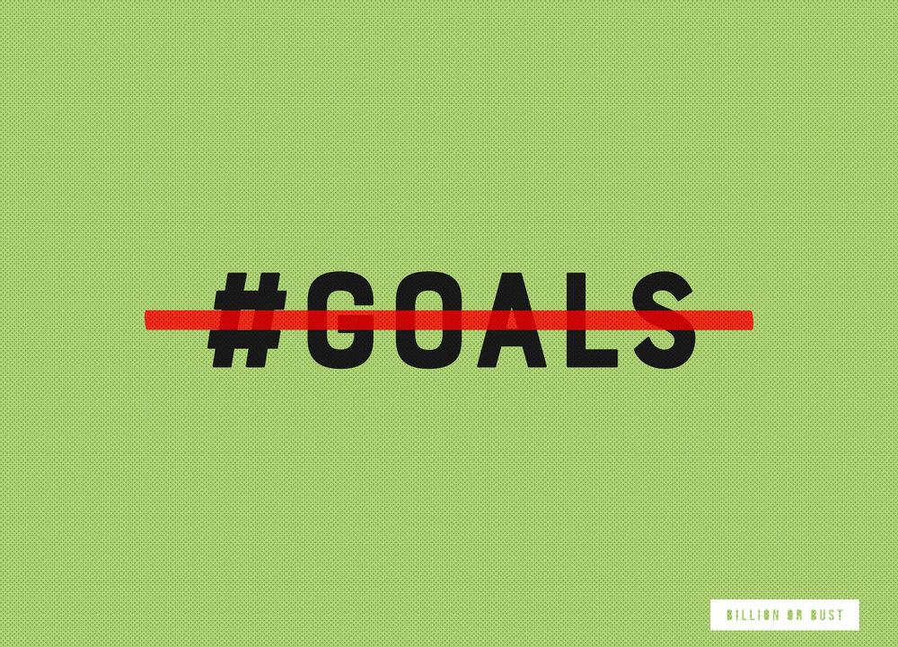 billionorbust_fuck_goals.jpg