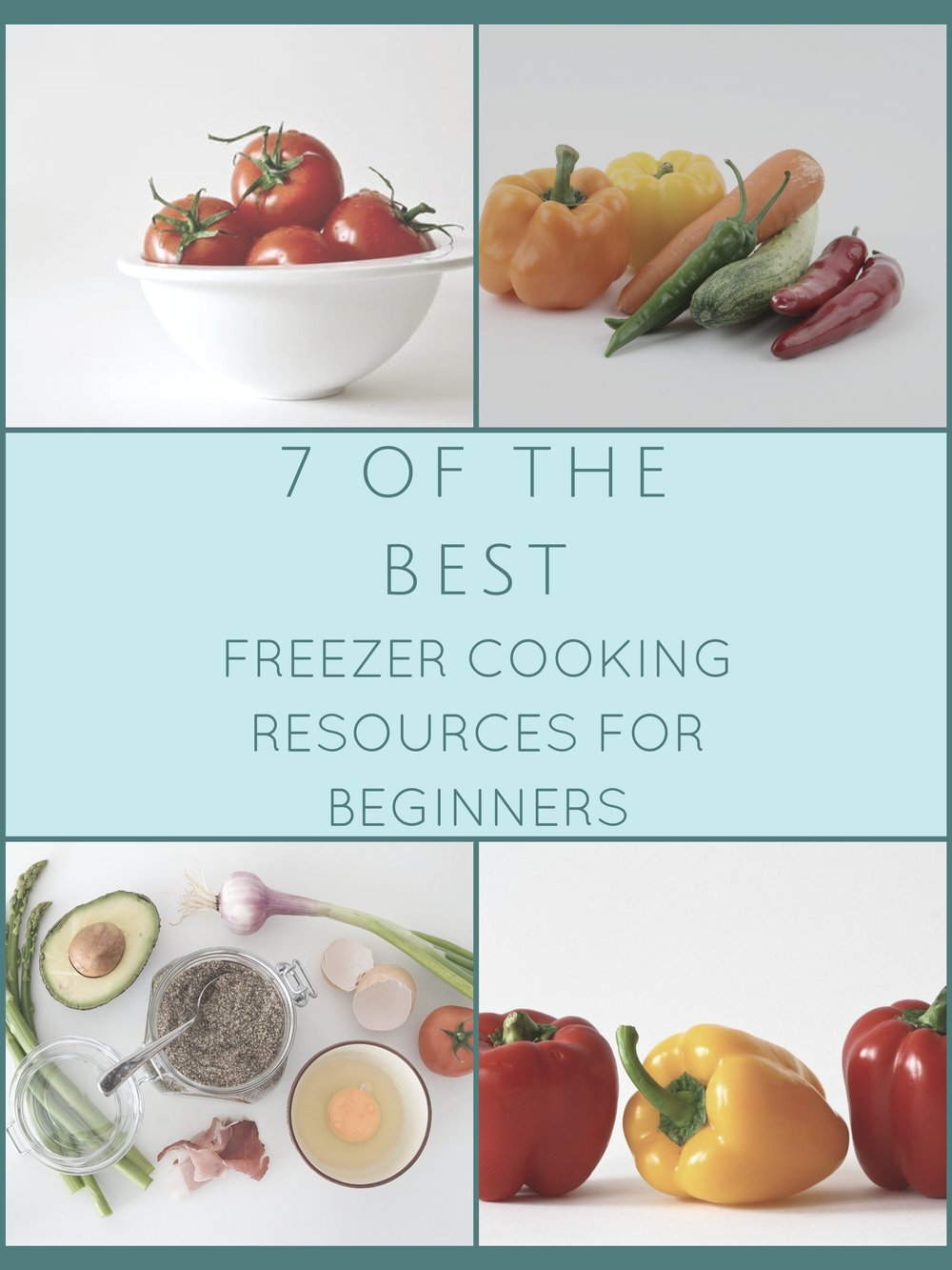 7 BEST FREEZER COOKING RESOURCES.jpg