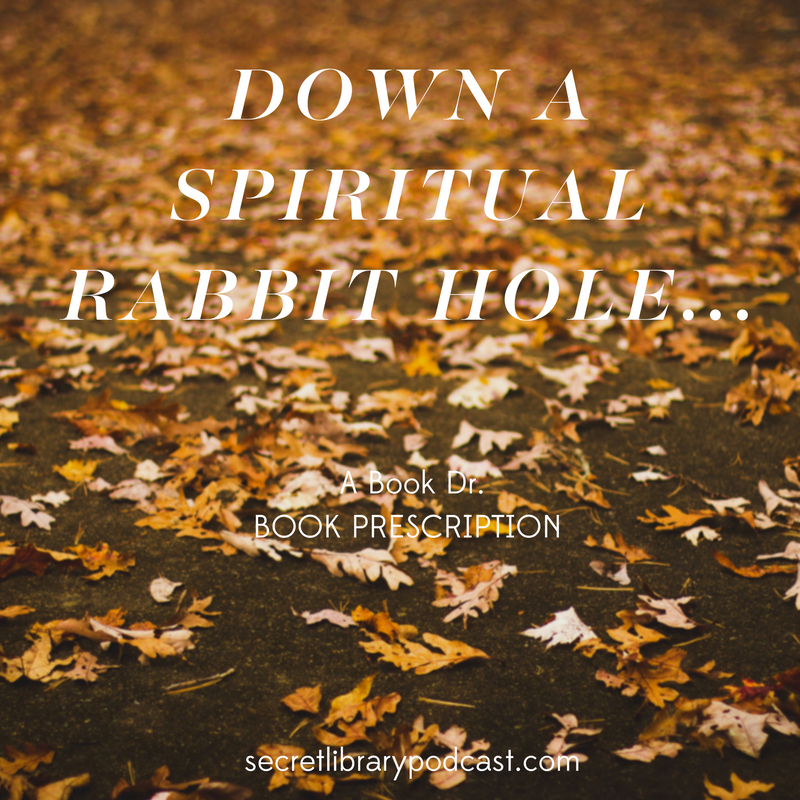 Spiritual rabbit hole | dear book dr | carolinedonahue.com