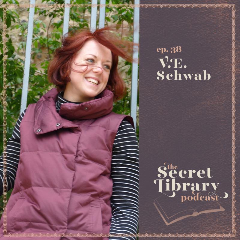 V.E. Schwab | Shades of Magic | Secret Library Podcast