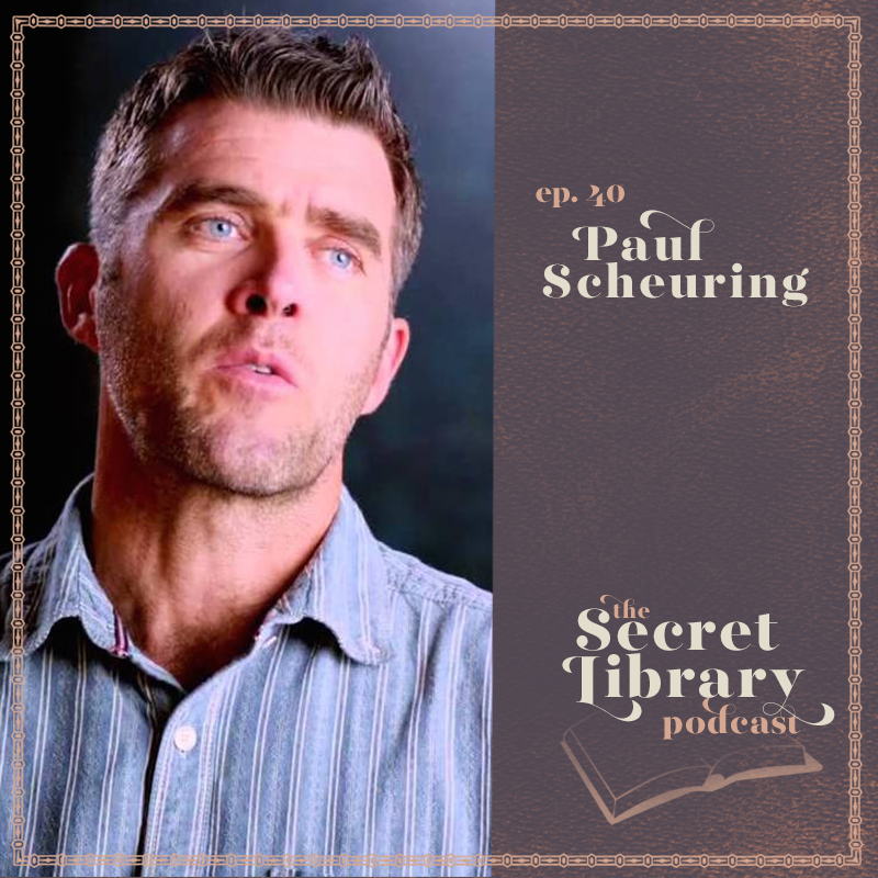 Paul Scheuring | Secret Library Podcast | Screenwriter to novelist