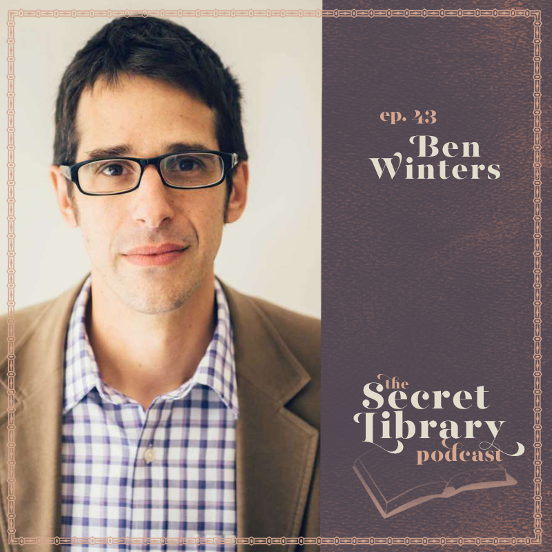 Ben Winters Tackles Trump in Fiction | Secret Library podcast