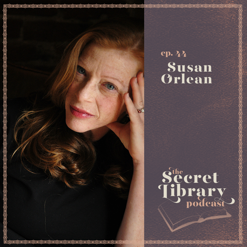 Susan Orlean | Secret Library Podcast | Photo by Kelly Davidson