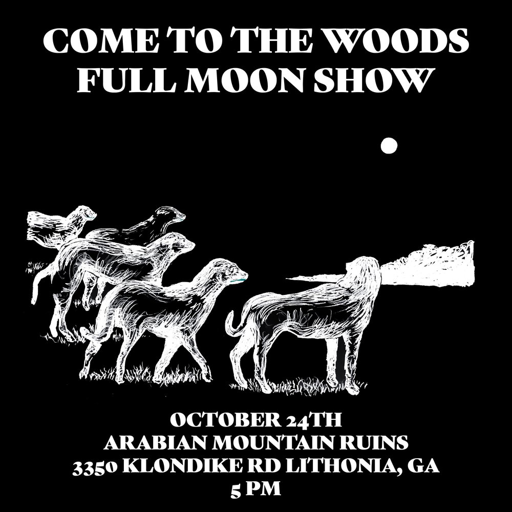 2018.10.24 Come To The Woods Full Moon Show.jpg