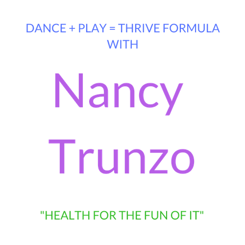 Dance Play Thrive With Nancy Trunzo