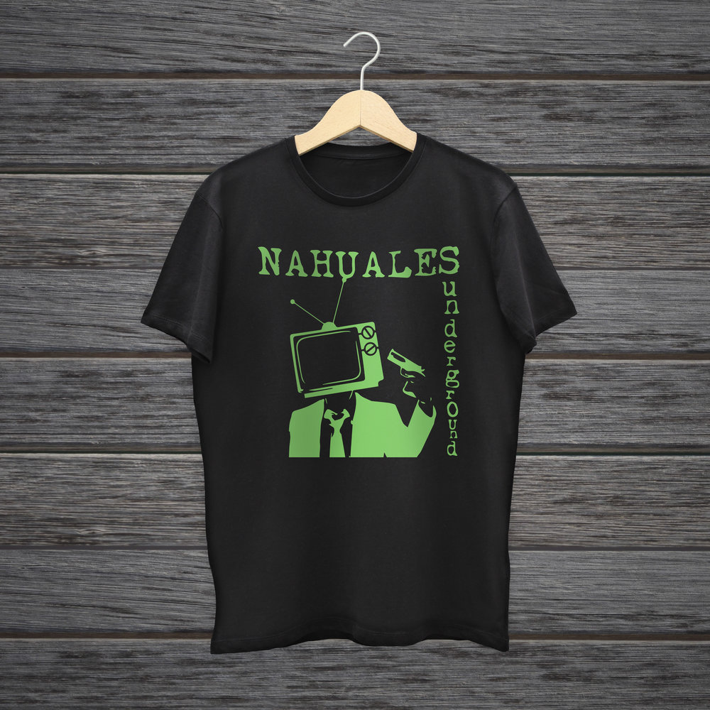 - Nahuales Underground rompe tu tv t-shirt. What are you waiting for and buy one!