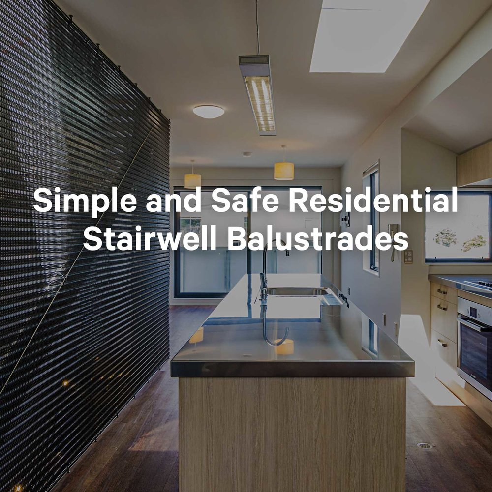Simple and Safe Residential Stairwell Balustrades