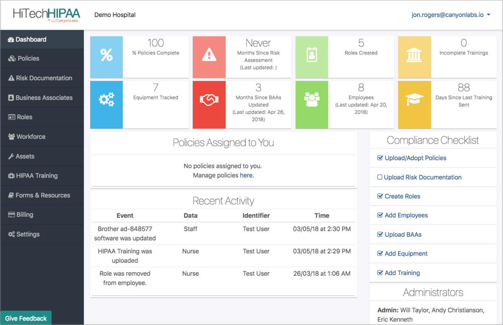 HiTech HIPAA Dashboard - Our platform is designed to ease the administrative burden of HIPAA compliance by helping manage everything from business associate agreements to trainings. The service also includes a complete set of policies and procedures!Plus, our clients can enjoy peace of mind knowing they are covered by a $100,000 Cyber Assurance policy in the event of a breach.