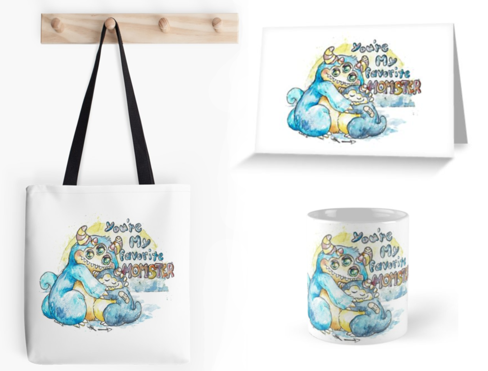 "Tote, Cards, Mugs, Shirts, Stickers, Pillows and more with my new ""You're my favorite Momster"" design."