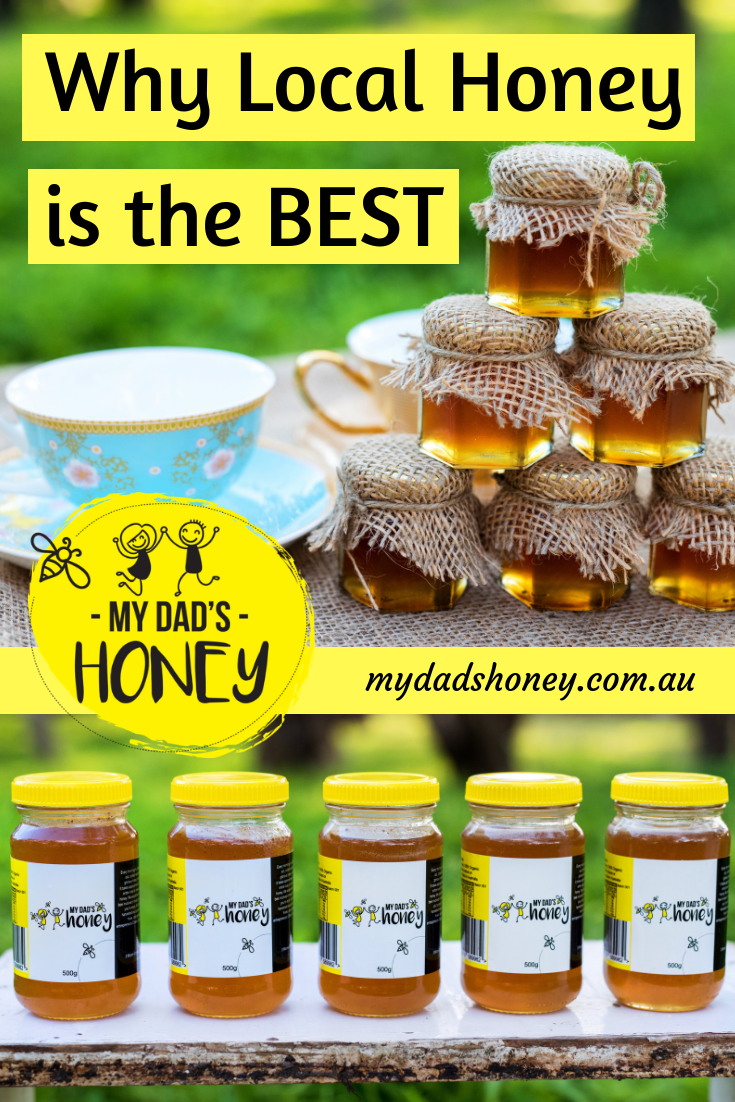 Why Local Honey is the Best - My Dad's Honey Blog.png
