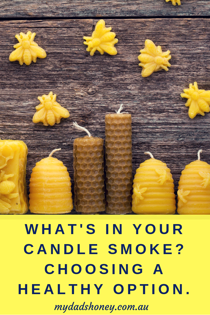 What's in your Candle Smoke? - My Dad's Honey Blog