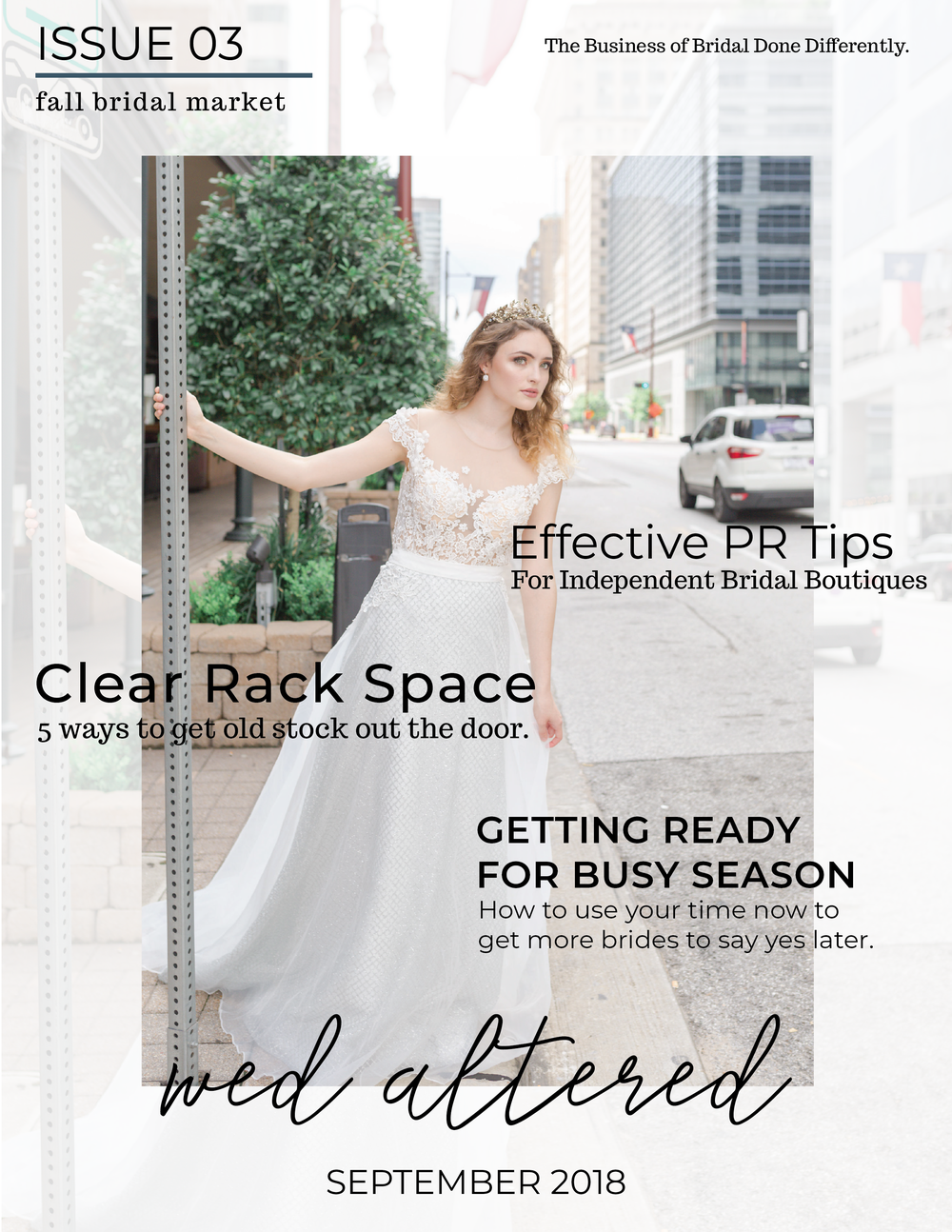 Fall Bridal Market - We cover lots of fashion (obviously!), money management, store features, and everything else you need to get ready for market season and all the brides you want to meet during the upcoming Engagement Season! It's our biggest and best issue yet!