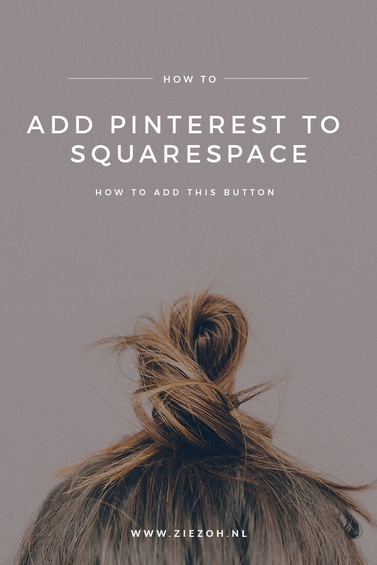 HOW TO ADD A PINTEREST BUTTON TO SQUARESPACE  DOOR  ZIEZOH DESIGN STUDIO