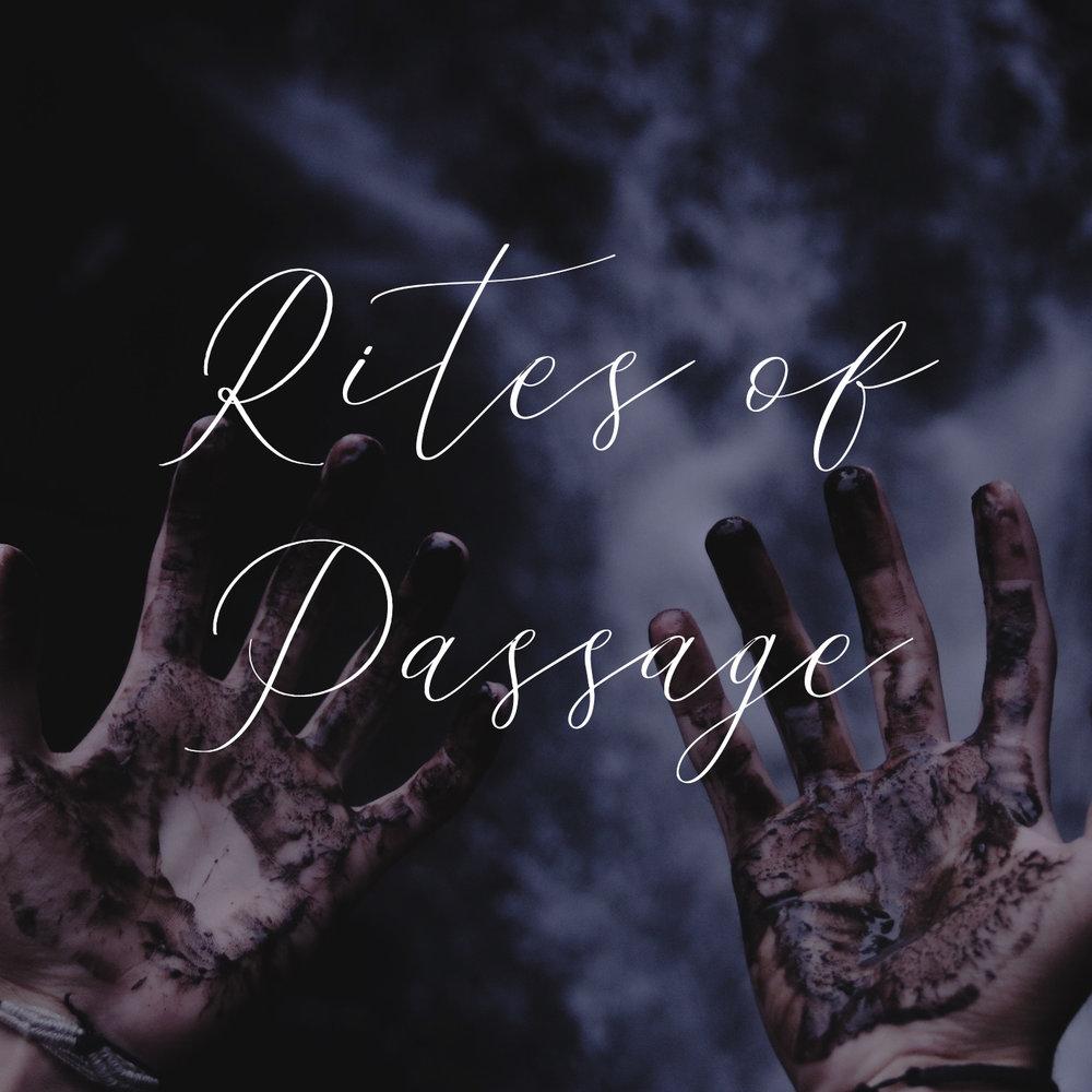 rites of passage.jpg