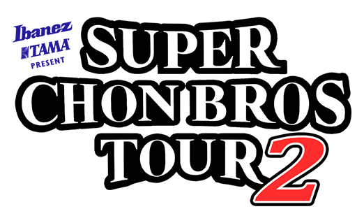 Super Chon Bros Tour 2