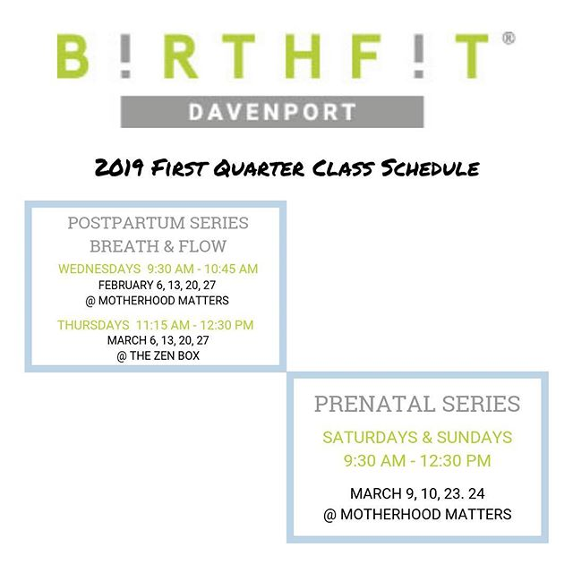 2019 First Quarter happenings 😃💖! @motherhoodmattersqc @thezenboxiowa @healthinmotionchiro #birthfit #fitness #nutrition #mindset #connection #postpartumseriesbreathandflow #prenatalseries #slowisfast #postpartumisforever #birthfitdavenport #motherhoodmatters #thezenbox