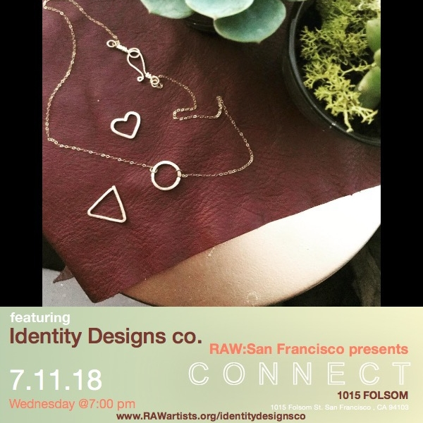 Identity Designs co-RAW San Francisco presents CONNECT .jpeg