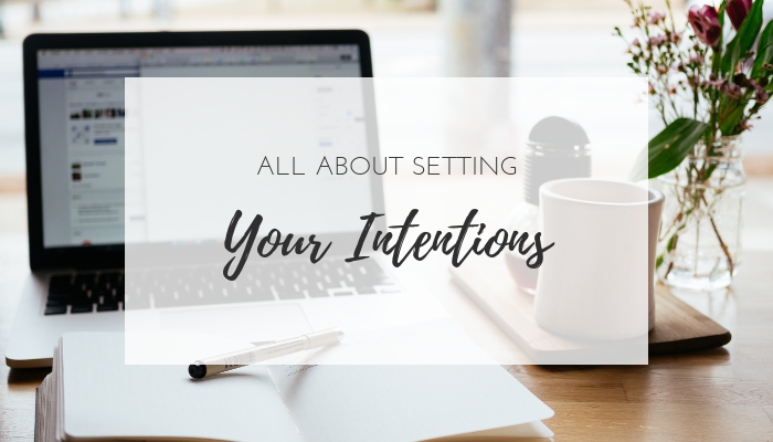 Setting Goals and Setting Intentions Higher Level Living Blog