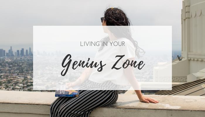 Living in your genius zone