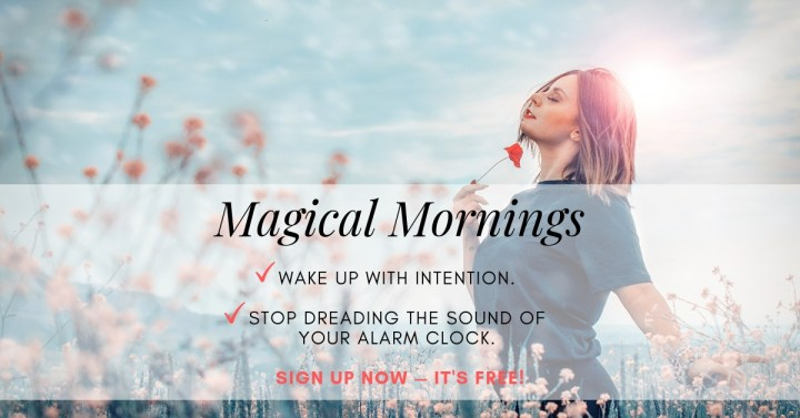Magical Mornings | Inspired Living: 5 Free Life-Changing Online Courses Guaranteed to Improve Your Life Now | Higher Level Living with Nicole O'Neill