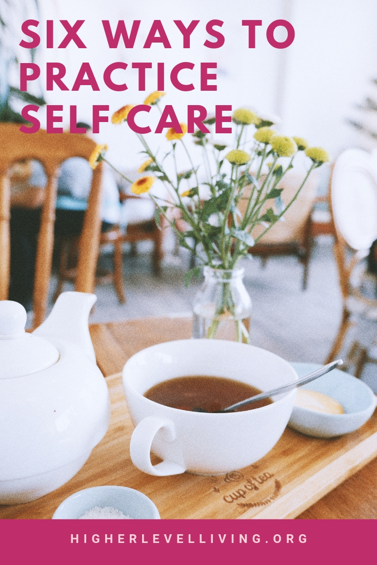 6 ways to practice self care