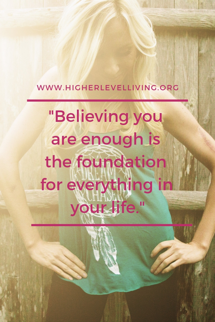 Believing you are enough