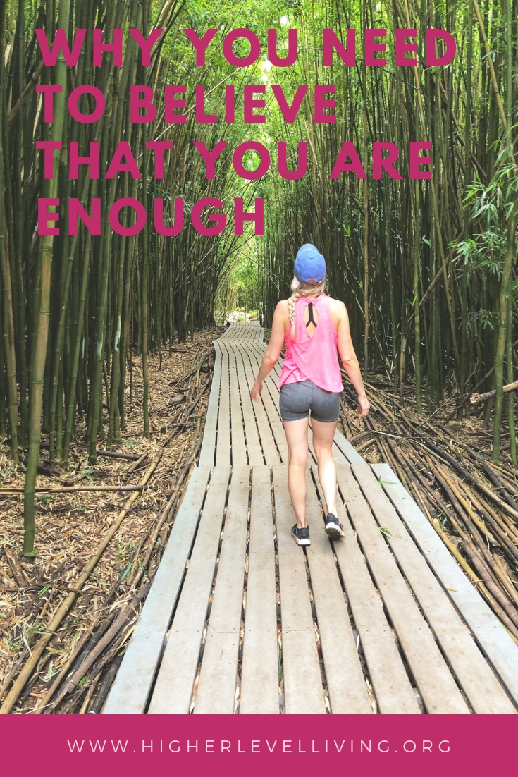How to believe you are enough