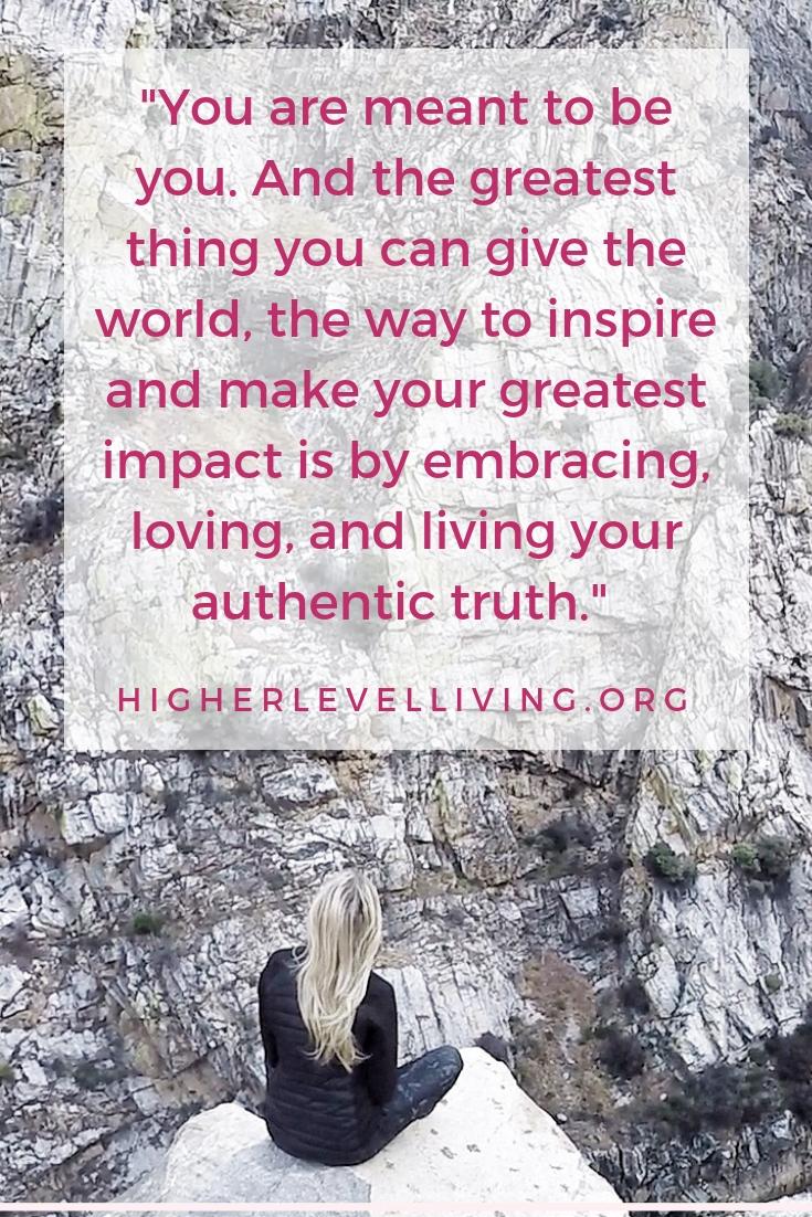 Authentic truth, empowering quotes, inspiring quotes, motivational quotes, purpose quotes