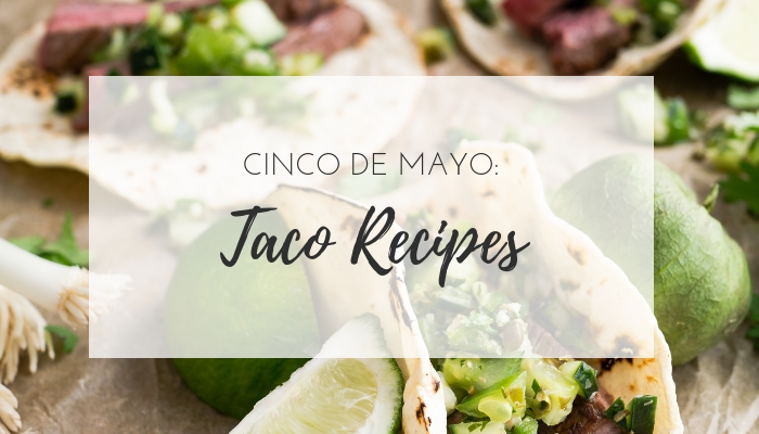 Healthy Cinco de Mayo taco recipes