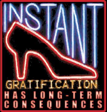 Instantgratification