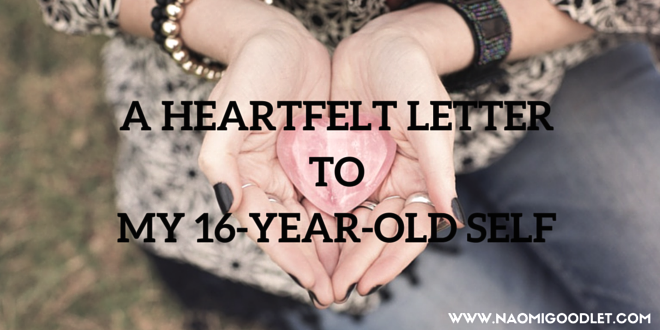 A Heartfelt Letter To My 16-Year-Old Self