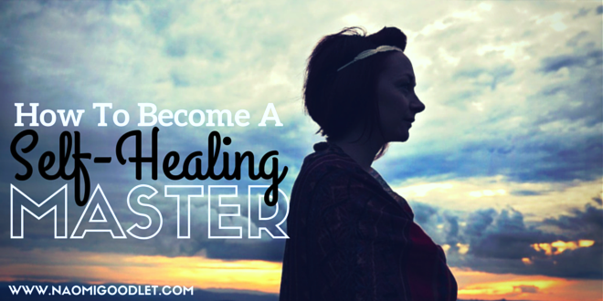 How To Become A Self Healing Master
